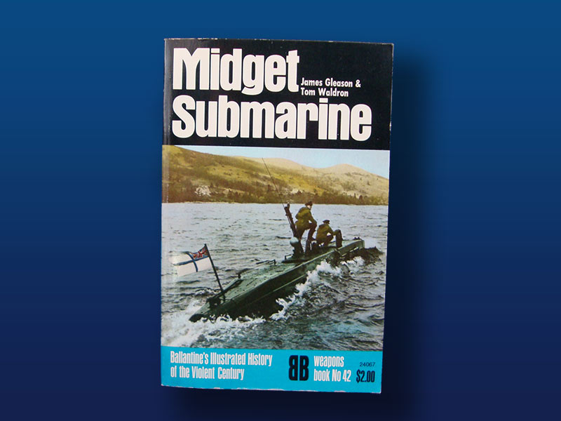 Ballantine Book Series:    Midget Submarine, weapons book #42