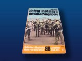 Ballantine Books:   Defeat in Malaya: The Fall of Singapore